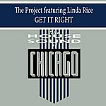 The Project Get It Right (Featuring Linda Rice)