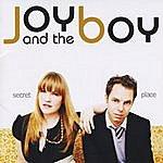 Joy & The Boy Secret Place