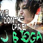 J Bigga We Don't Care