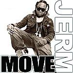 Jerm Move
