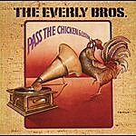 The Everly Brothers Pass The Chicken & Listen