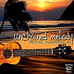 George Kahumoku, Jr. Unchained Melody