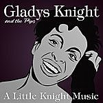 Gladys Knight & The Pips A Little Knight Music