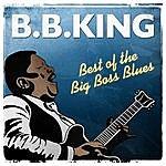 B.B. King Best Of The Big Boss Blues