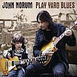 John Norum Play Yard Blues