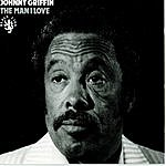 Johnny Griffin The Man I Love
