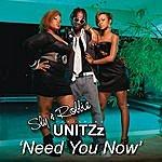 Sly & Robbie Need You Now (Feat. Unitzz & Gavin)