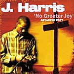 J. Harris No Greater Joy