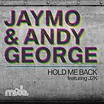 Jaymo Hold Me Back (Feat. J2k)