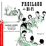 Dave Tarras Freilach In Hi-Fi: Jewish Wedding Dances, Vol. 3 (Digitally Remastered)