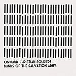 Bands Of The Salvation Army Onward Christian Soldiers
