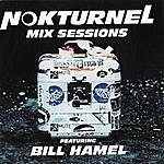 Travel Nokturnel Mix Sessions (Continuous Dj Mix By Bill Hamel)