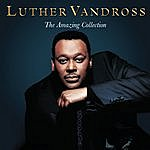 Luther Vandross The Amazing Collection