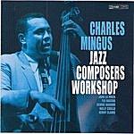 Charles Mingus Jazz Composers Workshop