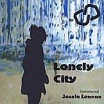 Jessie Lennox Lonely City