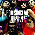 Bob Sinclar I Feel For You (Remix)