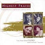 Twila Paris Highest Praise: Songs Of Praise By Your Favorite Christian Artists