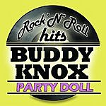 Buddy Knox Party Doll (Re Mastered)