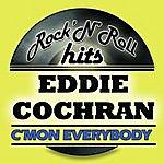 Eddie Cochran C'mon Everybody (Digitally Remastered)