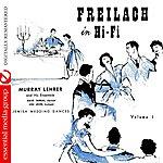 Dave Tarras Freilach In Hi-Fi: Jewish Wedding Dances, Vol. 1 (Digitally Remastered)