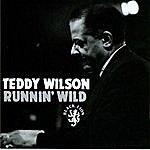 Teddy Wilson Runnin' Wild