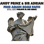 Andy Prinz Find Again Some Faith (Remixed)