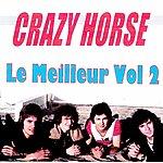Crazy Horse Le Meilleur Volume 2