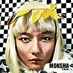 Moksha T.O.A.
