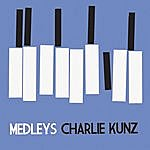 Charlie Kunz Medleys