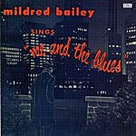 Mildred Bailey Sings...Me And The Blues