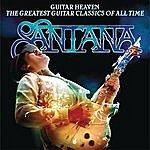 Santana Guitar Heaven: The Greatest Guitar Classics Of All Time
