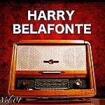 Harry Belafonte H.O.T.S Presents : The Very Best Of Harry Bellafonte, Vol. 1