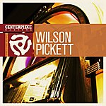 Wilson Pickett I Can't Stop (Re-Recorded)
