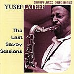 Yusef Lateef The Last Savoy Sessions