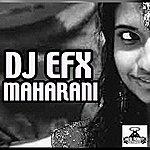 DJ EFX Maharani