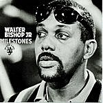 Walter Bishop, Jr. Milestones