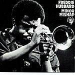 Freddie Hubbard Minor Mishap