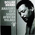The Dollar Brand Trio Anatomy Of A South African Village