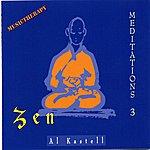 Al Kastell Zen (Meditations 3)