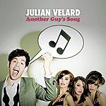 Julian Velard Another Guy's Song