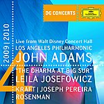 Leila Josefowicz Adams: The Dharma At Big Sur / Kraft: Timpani Concerto No.1 / Rosenman: Suite From Rebel Without A Cause (Dg Concerts 2009/2010 La4)