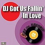 Off The Record Dj Got Us Fallin' In Love