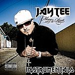 Jay Tee Money In The Streets Instrumentals