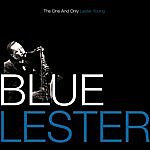 Lester Young Blue Lester - The One And Only Lester Young