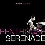 Erroll Garner Penthouse Serenade - The Debonair Erroll Garner