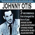 Johnny Otis Savoy Jazz Super - Ep