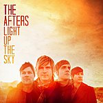 The Afters Light Up The Sky