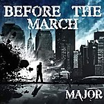 Major Before The March