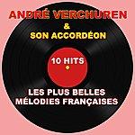 André Verchuren André Verchuren Et Son Accordéon (Les Plus Belles Mélodies Françaises)