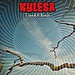 Kylesa Tired Climb